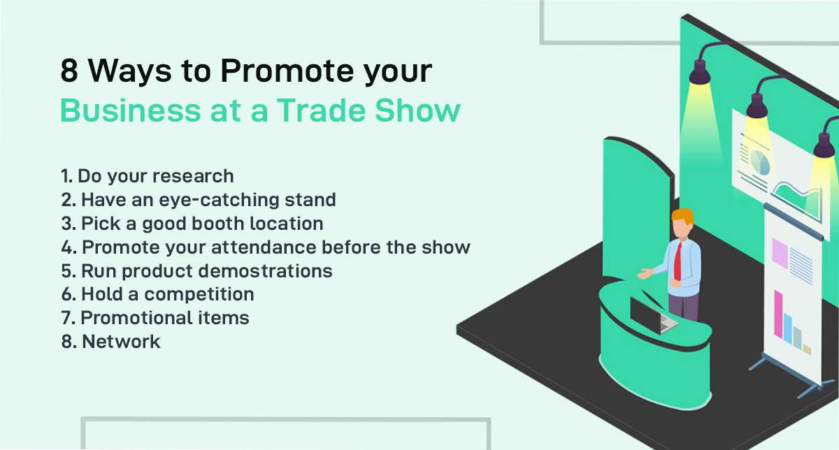 Ways to Promote your Business at a trade show